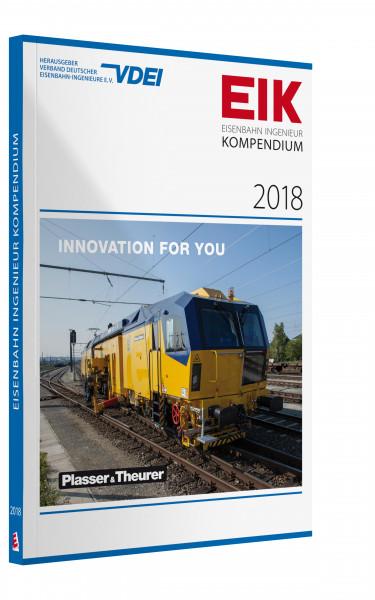 EIK 2018 - Eisenbahn Ingenieur Kompendium