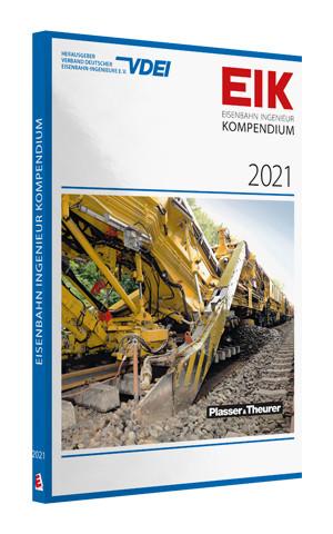 EIK 2021 - Eisenbahn Ingenieur Kompendium