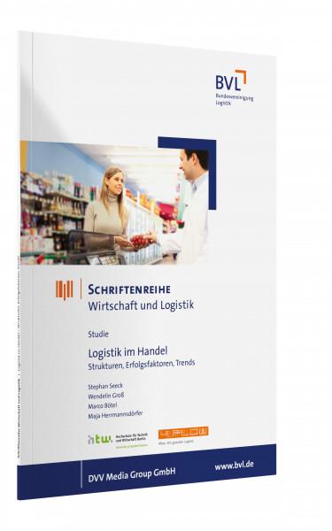 BVL Schriftenreihe - Wirtschaft & Logistik - Logistik im Handel