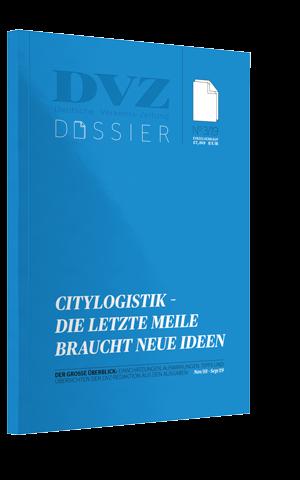 DVZ-Dossier: Citylogistik – Die letzte Meile braucht neue Ideen