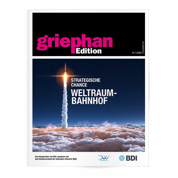 Griephan Edition 01/2020: Strategische Chance Weltraumbahnhof